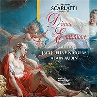 Scarlatti: Diana & Endimione