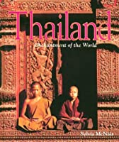Thailand (Enchantment of the World Second Series)