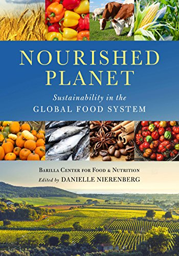 Download Nourished Planet: Sustainability in the Global Food System 1610918940