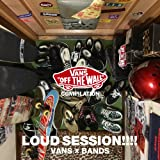 VANS COMPILATION LOUD SESSION!!!! VANS × BANDS