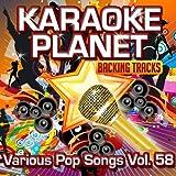 Various Pop Songs, Vol. 58 (Karaoke Planet)