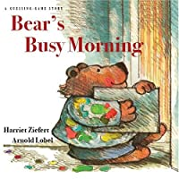 Bear's Busy Morning: A Guessing-game Story