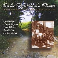 On the Threshold of a Dream: Unaccompanied Singing