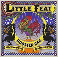 Rooster Rag by Little Feat (2012-06-26)