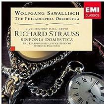 R.シュトラウス:家庭交響曲、ティル・オイレンシュピーゲルの愉快ないたずら、祝典前奏曲