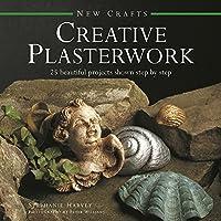 Creative Plasterwork (New Crafts)