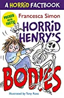 Horrid Henry's Utterly Wicked Fact Book: Bodies