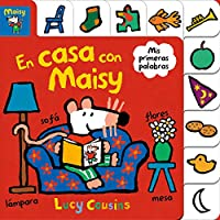 Maisy: En casa con Maisy / Maisy at Home: A First Words Book