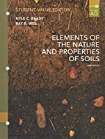 Elements of Nature and Properties of Soil, Student Value Edition