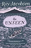 The Unseen: SHORTLISTED FOR THE MAN BOOKER INTERNATIONAL PRIZE 2017 (English Edition)