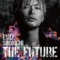 THE FUTURE EXILE SHOKICHI