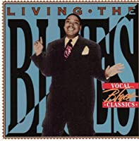 Living the Blues: Vocal Blues Classics by Various Artists (1997-05-03)