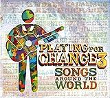 プレイング・フォー・チェンジ3~ソングス・アラウンド・ザ・ワールド(DVD付)