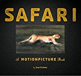 Safari: A Photicular Book (Photicular Books - Animal Kingdom)(書籍/雑誌)