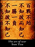 The art of war: English - Chinese edition (English Edition)
