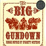 The Big Gundown [12 inch Analog]