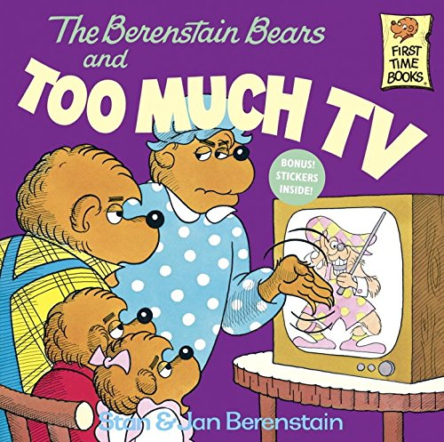 The Berenstain Bears and Too M...