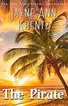 The Pirate (Ladies and Legends Book 1) by [Krentz, Jayne Ann]