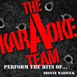 That's What Friends Are For (Originally Performed by Dionne Warwick and Friends) [Karaoke Version]