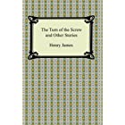 The Turn of the Screw and Other Stories (English Edition)