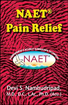 [Nambudripad, Dr. Devi]のNAET Pain Relief (English Edition)