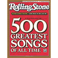 Rolling Stone Guitar Classics: Early Rock to the Late '60s: Easy Guitar Tab Ediiton: 61 Selections From The 500 Greatest Songs of All Time (Rolling Stone Magazine's 500 Greatest Songs of All Time)