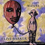 Visions 2006 Calendar: Featuring Illustrations From The Imagination Of Clive Barker