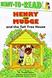 Henry and Mudge and the Tall Tree House: The Twenty-first Book of Their Adventures