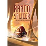 Rando Splicer: (The Spiral Wars Book 6)