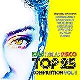 New Italo Disco Top 25 Compilation, Vol. 1
