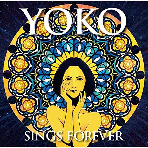 [画像:YOKO SINGS FOREVER]