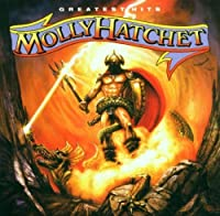 Greatest Hits by Molly Hatchet (2000-10-02)