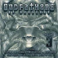 Godfathers of Hardcore 3