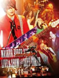 MASKED RIDER KIVA‐LIVE&SHOW @ ZEPP TOKYO