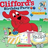 Clifford's Birthday Party: 50th Anniversary Edition