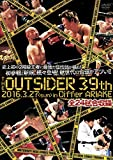 ジ・アウトサイダー 39th 2016.3.27 in ディファ有明[DVD]