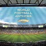 WORLD FOOTBALL ANTHEMS ON BRASS?ブラバン・ワールド・サッカー・チャンピオン?
