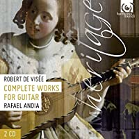 Visee: Complete Works for Guitar by Rafael Andia
