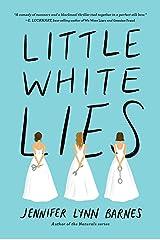 Little White Lies (Debutantes Book 1) Kindle Edition