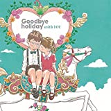 with YOU(CD+DVD) - Goodbye holiday