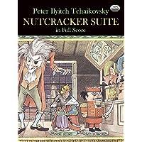 Tchaikovsky: Nutcracker Suite in Full Score
