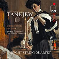 TANEJEW/ STRING QUINTETS OPP.14 & 16