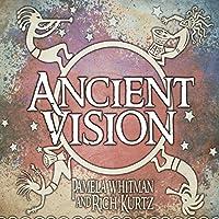 Ancient Vision