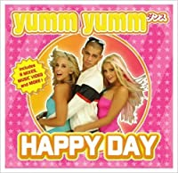 Happy Day (Enhanced CD Single) by Yumm Yumm