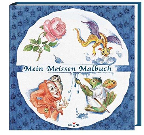 Mein Meissen Malbuch