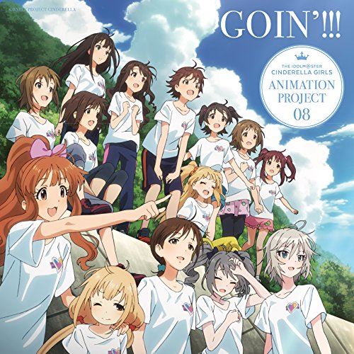 THE IDOLM@STER CINDERELLA GIRLS ANIMATION PROJECT 08 GOIN'!!!【通常盤】の詳細を見る