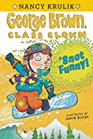 'Snot Funny #14 (George Brown, Class Clown)