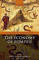 The Economy of Pompeii (Oxford Studies on the Roman Economy)