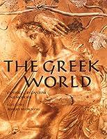 The Greek World: Classical, Byzantine and Modern
