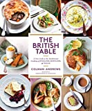 The British Table: A New Look at the Traditional Cooking of England, Scotland, and Wales (English Edition) 画像